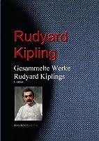 Gesammelte Werke Rudyard Kiplings by Rudyard…