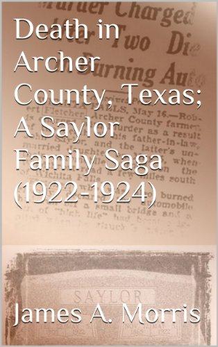 death-in-archer-county-texas-a-saylor-family-saga-1922-1924