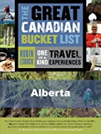 The Great Canadian Bucket List - Alberta by…