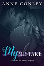 My Mistake by Anne Conley