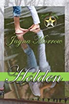 Holden: Sweet Home by Jayna Morrow