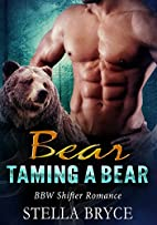 Taming a Bear: BBW Shifter Romance (Red Moon…