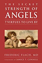 The Secret Strength of Angels: 7 Virtues to…