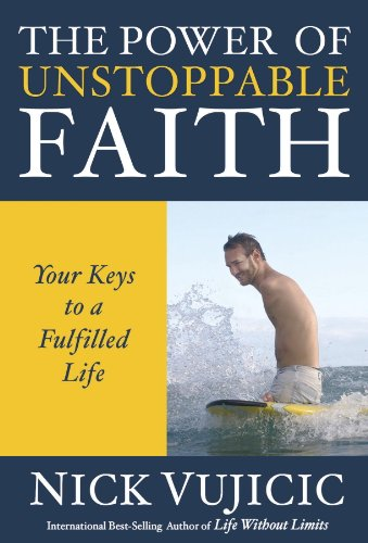the-power-of-unstoppable-faith-your-keys-to-a-fulfilled-life