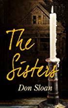 The Sisters: A Mystery of Good and Evil,…