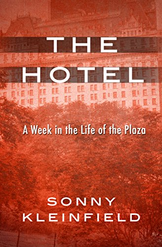 the-hotel-a-week-in-the-life-of-the-plaza