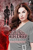 Skin Deep (Dark Reflections, #1) by…