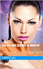 The Art and Science of Makeup: Part…