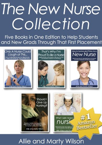 the-new-nurse-collection-five-books-in-one-edition-to-help-students-and-new-grads-through-that-first-placement