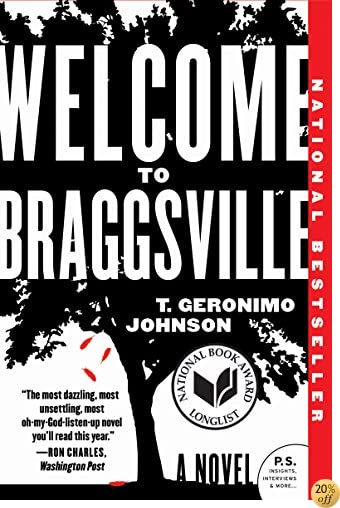 TWelcome to Braggsville: A Novel