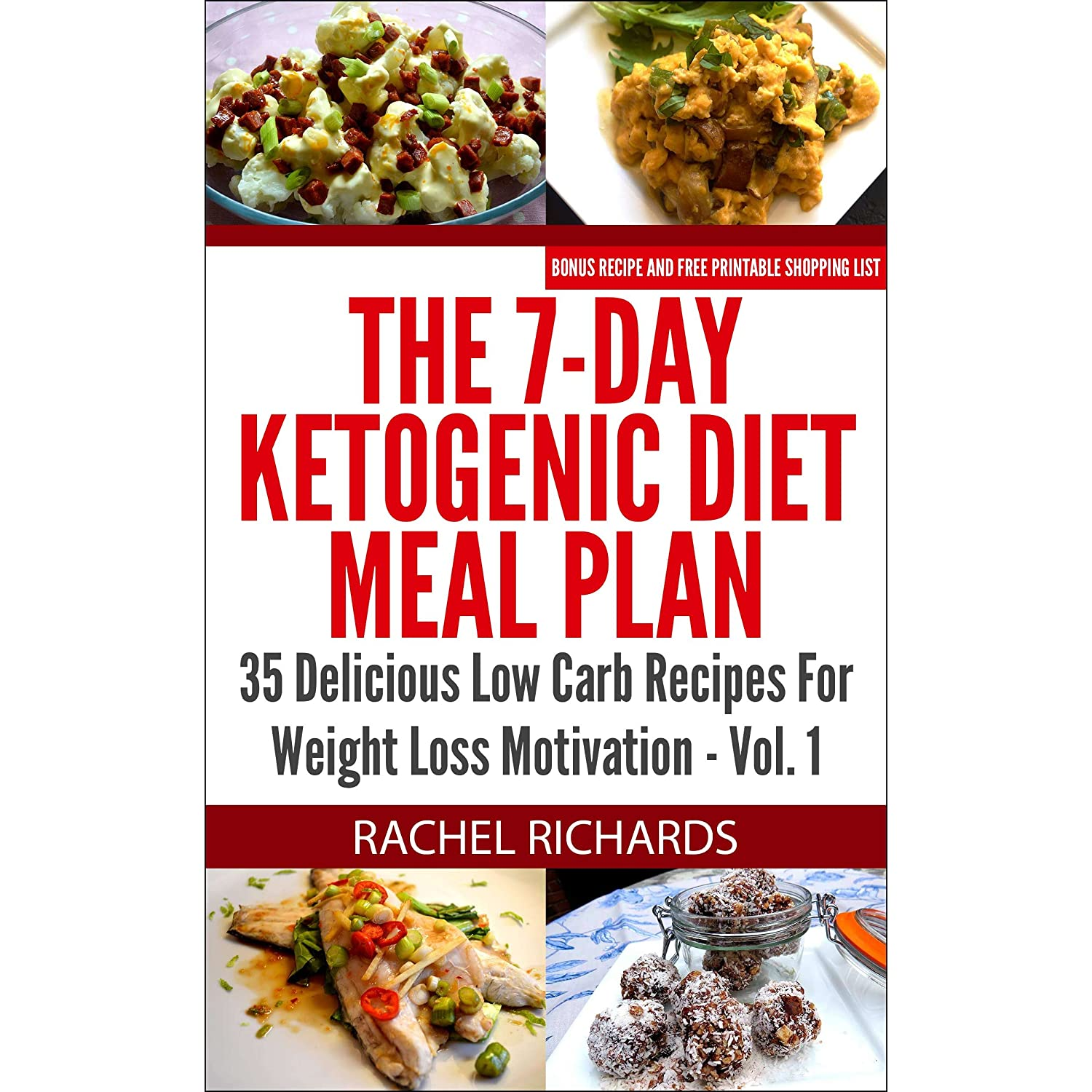 The 7-Day Ketogenic Diet Meal Plan: 35 Delicious Low Carb Recipes For Weight Loss Motivation - Volume 1 / Юриспруденция / Книги