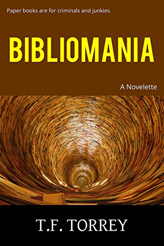 [ Cover of Bibliomania: A Novelette]