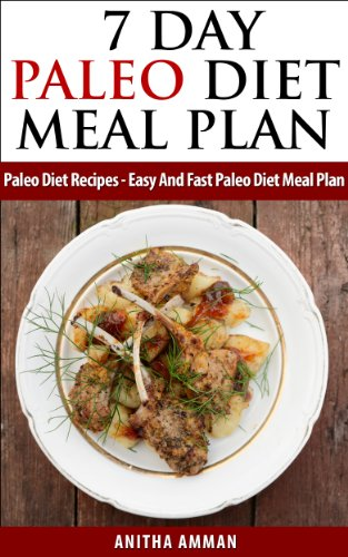 7-day-paleo-diet-meal-plans-paleo-diet-recipes-easy-and-fast-paleo-diet-meal-plan