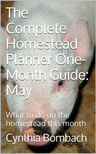 the-complete-homestead-planner-one-month-guide-may-what-to-do-on-the-homestead-this-month-the-complete-homestead-planner-one-month-guides-book-5