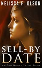Sell-By Date [short story] by Melissa F.…