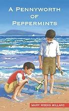 A Pennyworth of Peppermints: A spy story set…