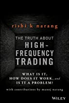 The Truth About High-Frequency Trading: What…
