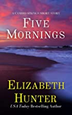 Five Mornings: A Cambio Springs Short Story…