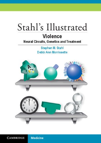 stahls-illustrated-violence-neural-circuits-genetics-and-treatment