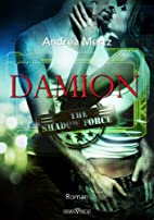 Damion (Shadow Force) by Andrea Mertz