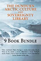 The Dundurn Arctic Culture and Sovereignty…