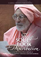 The Soul of Book Distribution by Srila…