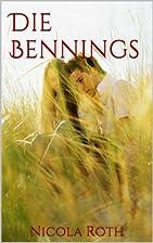 Die Bennings by Nicola Roth