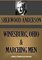 WINESBURG, OHIO & MARCHING MEN (Timeless…