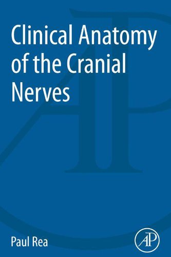 clinical-anatomy-of-the-cranial-nerves