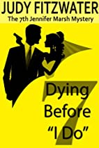 Dying Before I Do (The Jennifer Marsh…
