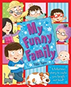 My Funny Family by Igloo Books Ltd
