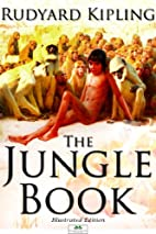 The Jungle Book (Illustrated Edition) by…