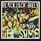 Get Some Ep by Blackjack Billy