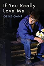If You Really Love Me by Gene Gant