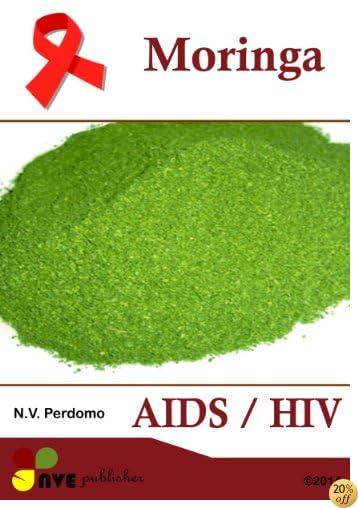 Moringa AIDS / HIV (Afrikaans Edition)