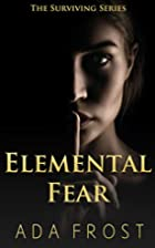 Elemental Fear by Ada Frost