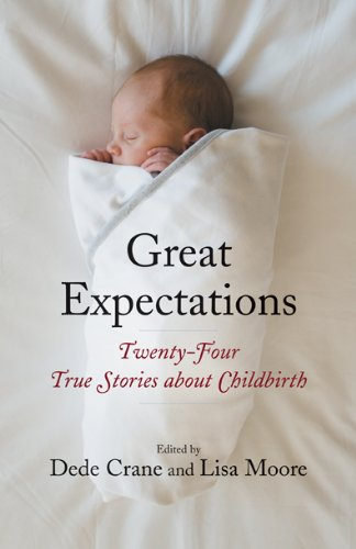 great-expectations-twenty-four-true-stories-about-childbirth