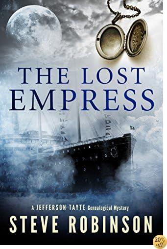 TThe Lost Empress (Jefferson Tayte Genealogical Mystery Book 4)