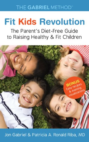 fit-kids-revolution-the-parents-diet-free-guide-to-raising-healthy-fit-children