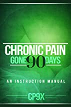 Chronic Pain Gone 90 Days by Dr. Daniel…