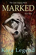 Marked: Book 1 of the Lost Legacy series…