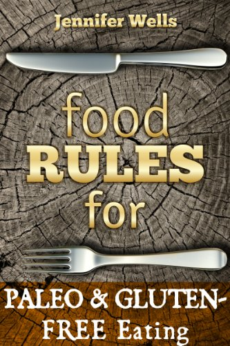 food-rules-for-paleo-gluten-free-eating-food-rules-series-book-12