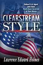 Clearstream Style by Lawrence Holmes