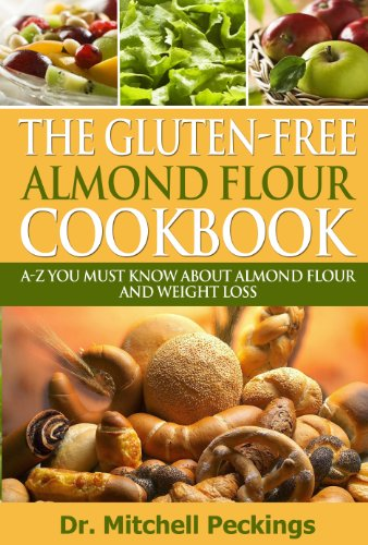 the-gluten-free-almond-flour-cookbook-a-z-you-must-know-about-almond-flour-and-weight-loss