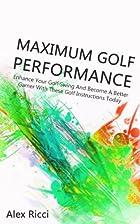 Maximum Golf Performance: Enhance Your Golf…