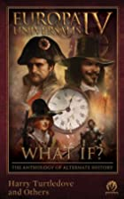Europa Universalis IV: What If? The…