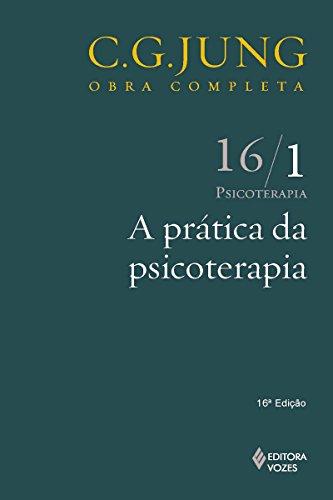 a-prtica-da-psicoterapia-obras-completas-de-carl-gustav-jung-portuguese-edition