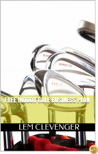 Free Indoor Golf Business Plan