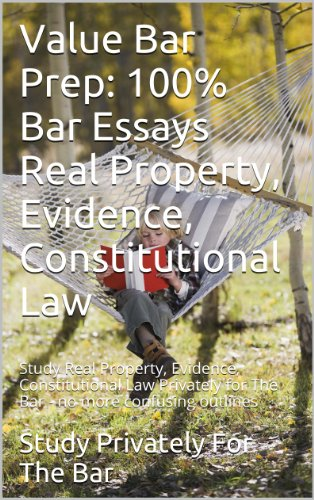 writing-bar-essays-on-real-property-evidence-constitutional-law-prime-members-can-read-this-book-free-e-book-ivy-black-letter-law-books-6-published-essays-feb-2012-bar-exam-look-inside