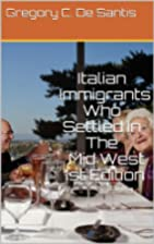 Italian Immigrants Who Settled In The Mid…